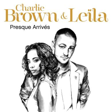 Charlie Brown feat Leila - Presque Arrives